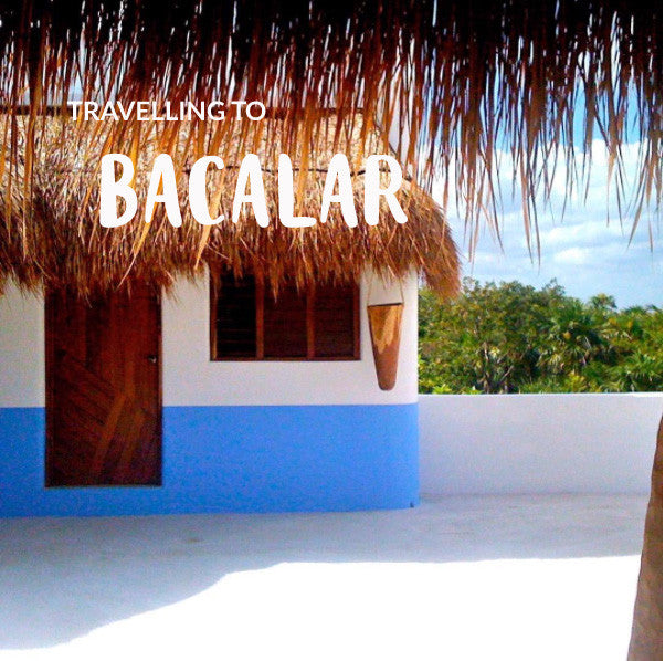 BACALAR GUIDE