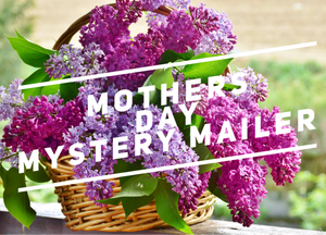 Mothers Day Mystery Mailer