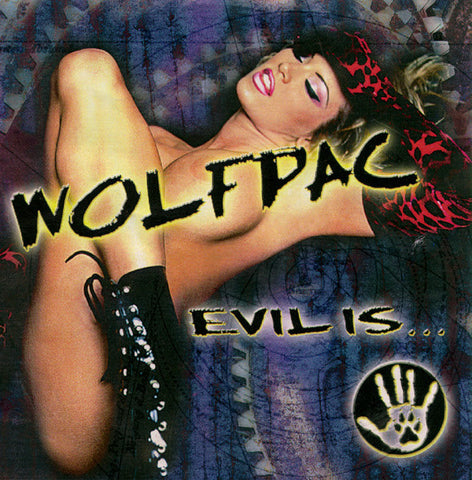"Wolfpac ""Evil Is…"" CD"
