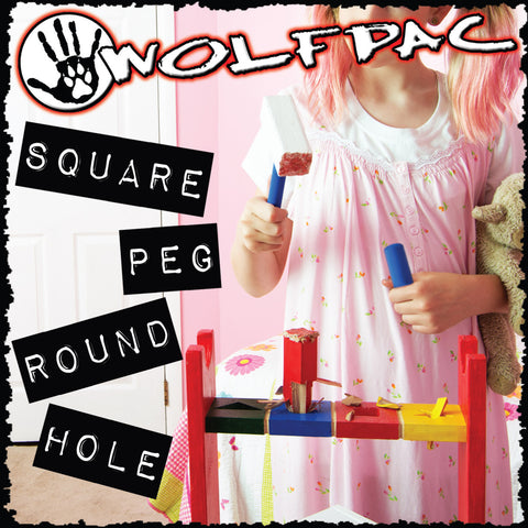 "Wolfpac ""Square Peg Round Hole"" CD"