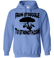From Struggle To Strength Carolina Blue Deep Roots Hoodie