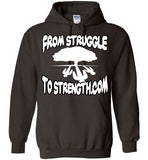 FROM STRUGGLE TO STRENGTH.COM HOODIES