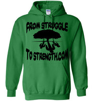 From Struggle To Strength Irish Green Deep Roots Hoodie