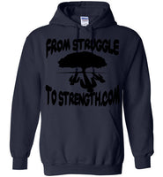 From Struggle To Strength Navy Deep Roots Hoodie