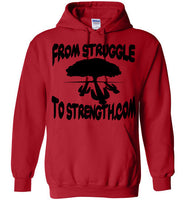 From Struggle To Strength Red Deep Roots Hoodie