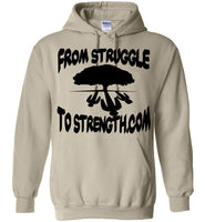 From Struggle To Strength Sand Deep Roots Hoodie