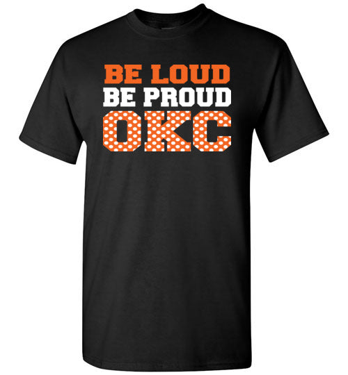 Be Loud Be Proud OKC