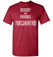 (Personalized) Recovery Is Possible T-Shirt