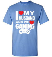 I Love my Husband and We Love Gaming