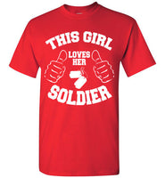 Loves Her Soldier T-Shirt
