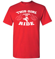 This Girl Loves To Ride T-Shirt