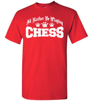 I'd Rather Be Playing Chess