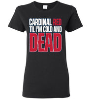 Cardinal Red Ladies T-Shirt