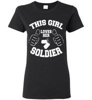 Loves Her Soldier Ladies T-Shirt