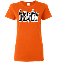 Insanity Ladies T-Shirt