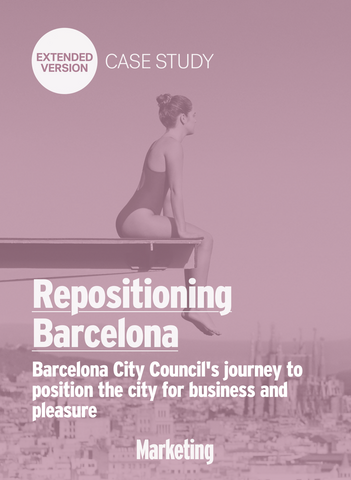 Repositioning Barcelona for Business and Leisure