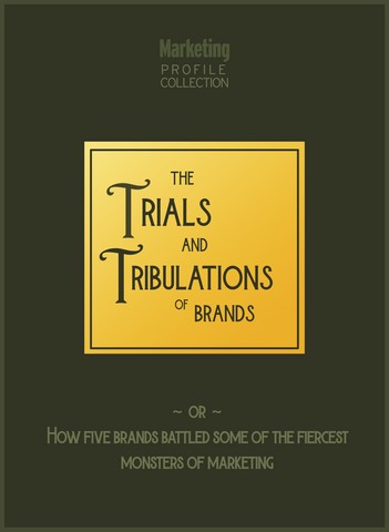 The Trials & Tribulations of Brands
