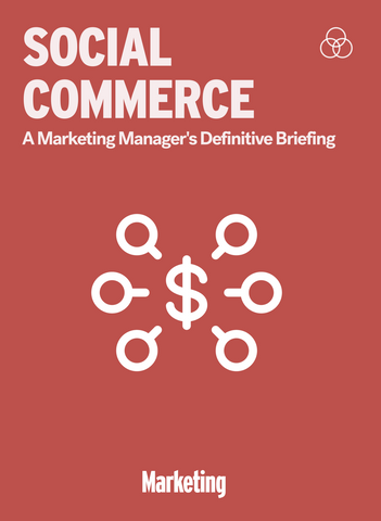 Social Commerce: A Marketing Manager's Definitive Briefing