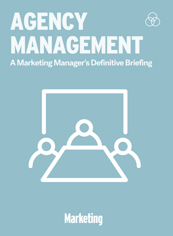 Managing Agencies: A Marketing Manager's Definitive Briefing