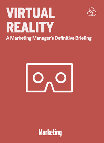 Virtual Reality: A Marketing Manager's Definitive Briefing