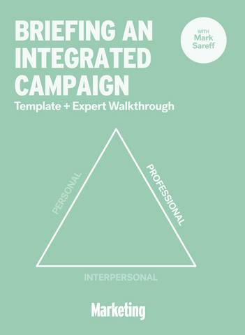 Briefing an Integrated Campaign: Template & Expert Walkthrough