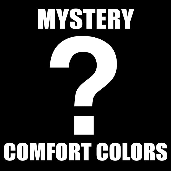 March Mystery Comfort Colors Of The Month (short sleeve)