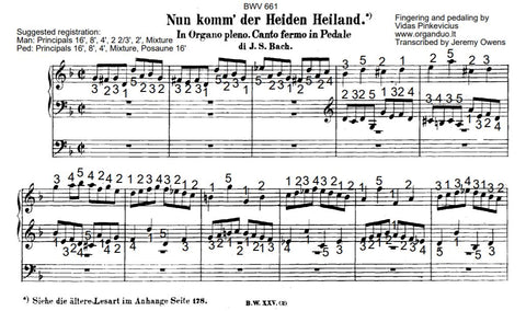 """Nun komm, der Heiden Heiland"", BWV 661 by J.S. Bach with Fingering and Pedaling"