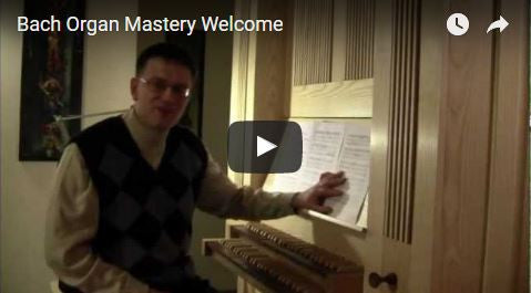 Bach Organ Mastery (Level 1)