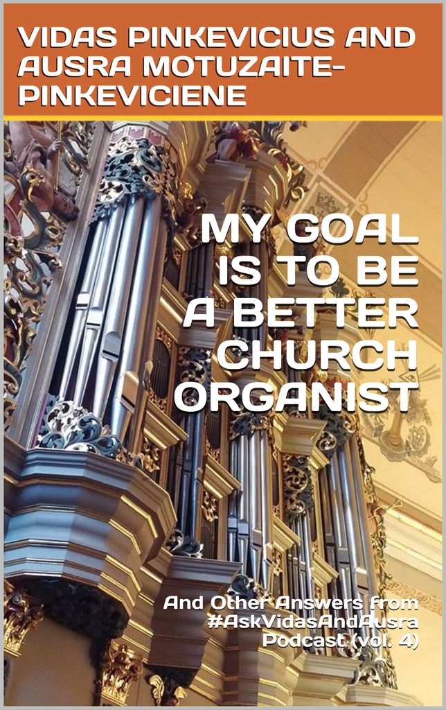 My Goal Is To Be A Better Church Organist