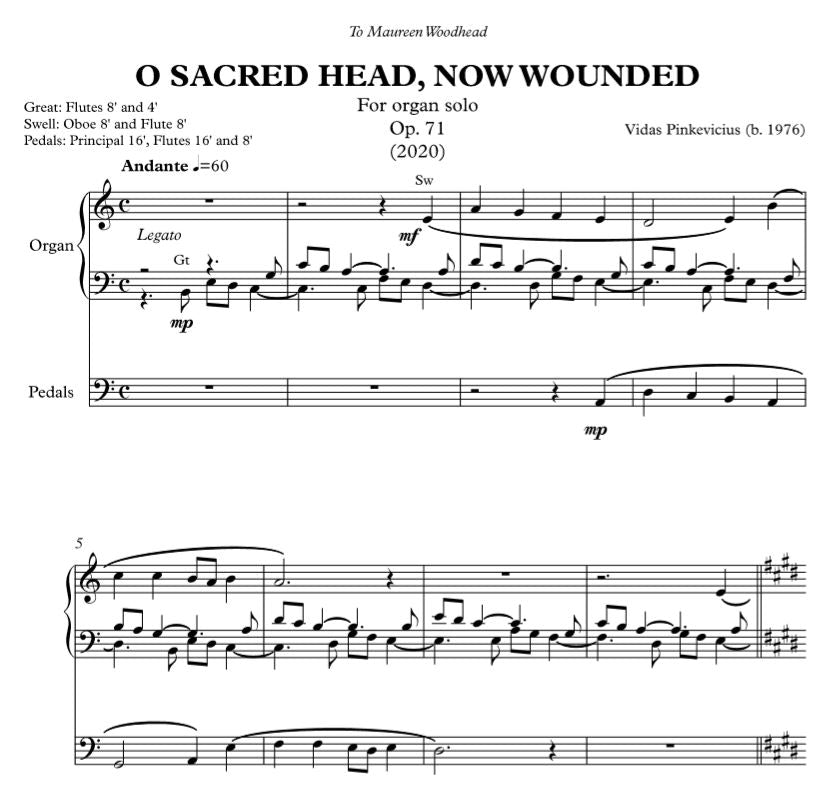 O Sacred Head, Now Wounded, Op. 71 (2020) for organ solo by Vidas Pinkevicius