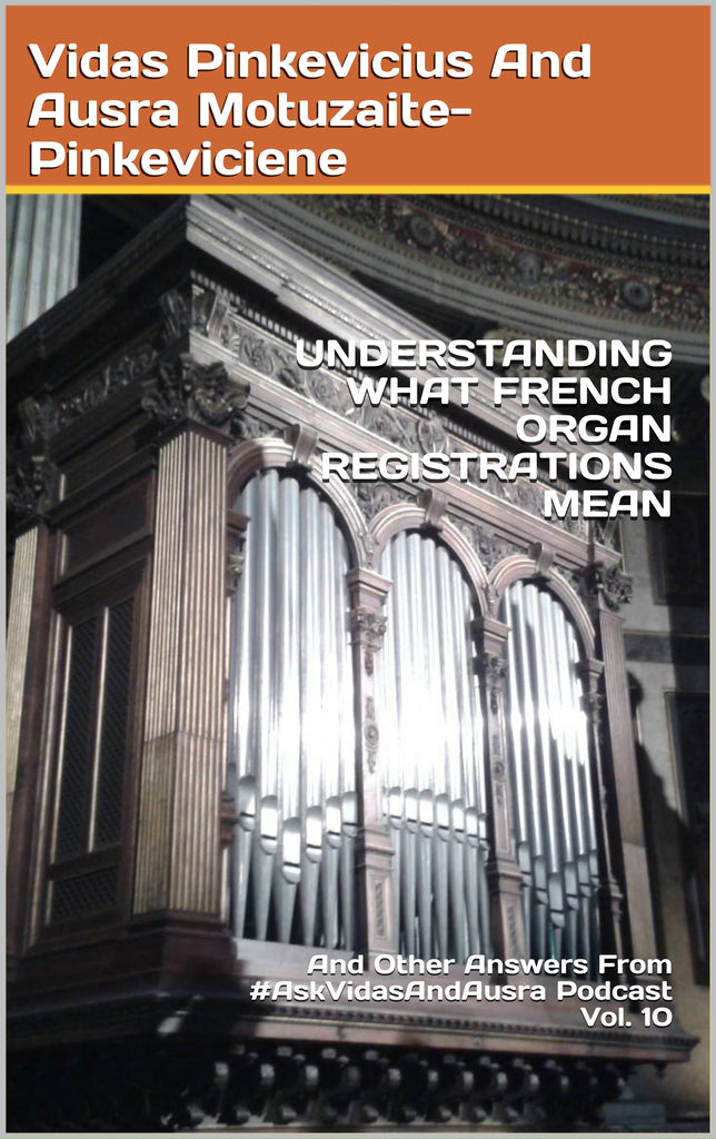 Understanding What French Organ Registrations Mean