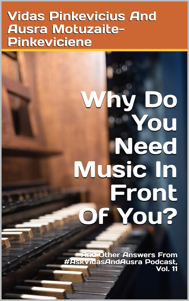 Why Do You Need The Music In Front Of You?