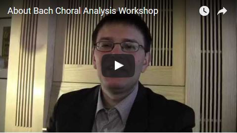 Bach Choral Analysis Workshop