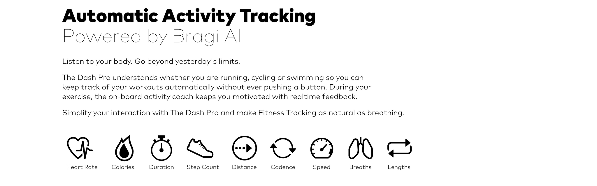 Bragi Dash Pro Activity Description