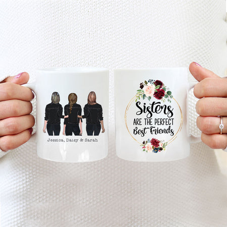 Personalised Mug For 3 Sisters - 3 Girls - Sisters Are The Perfect Best Friends
