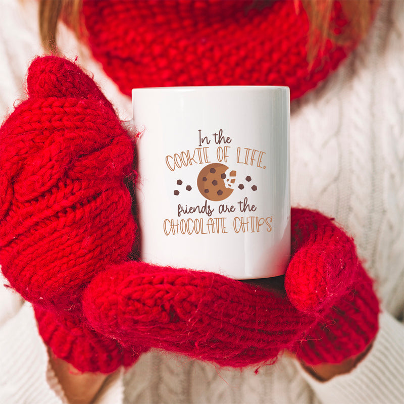 Best Friends - Christmas Mug - 2 Girls - In The Cookie Of Life Friends Are The Chocolate Chips