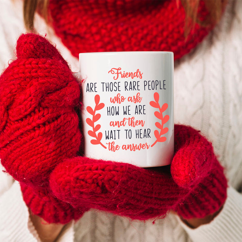 TheGreenDovecote Best Friends - Christmas Mug - Friends are those rare people who ask how we are and then wait to hear the answers