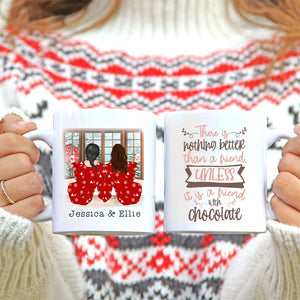 Best Friends - Two Girls - Christmas Mug - There is nothing better than a friend, unless it is a friend with chocolate