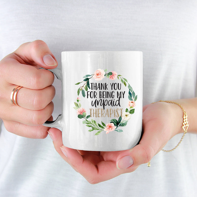 Best Friends Mug - 2 Sisters - Thank You For Being My Unpaid Therapist