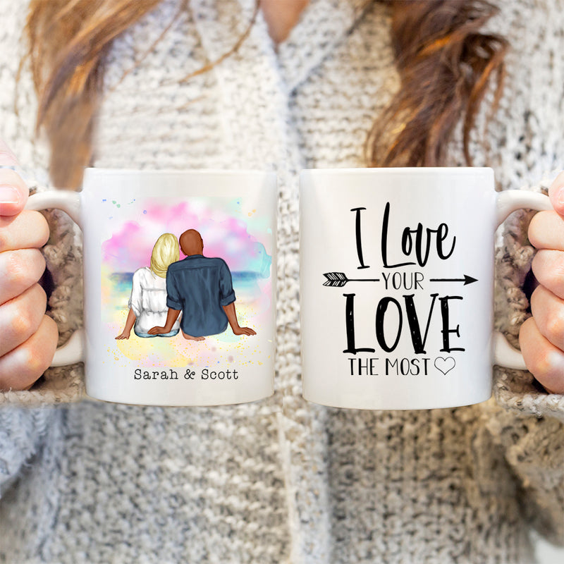 Couples Mug - Valentines Gift - I Love Your Love The Most