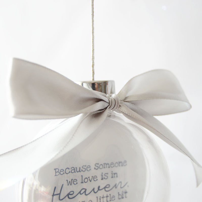 Because Someone We Love Is In Heaven Bauble Tree Decoration