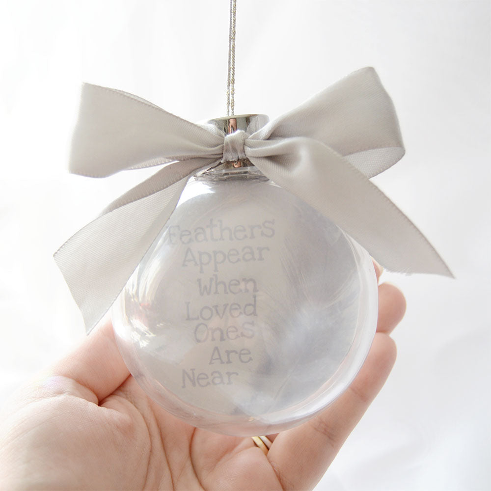 Feathers Appear When Loved Ones Are Near Christmas Bauble