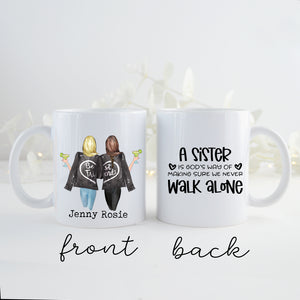 TheGreenDovecote _ Personalised Mug - Two Sisters. A Sister Is Gods Way Of Making Sure We Never Walk Alone