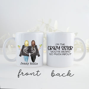 TheGreenDovecote _ Personalised Mug - Two Sisters. I'm The Crazy Sister You've Heard So Much About