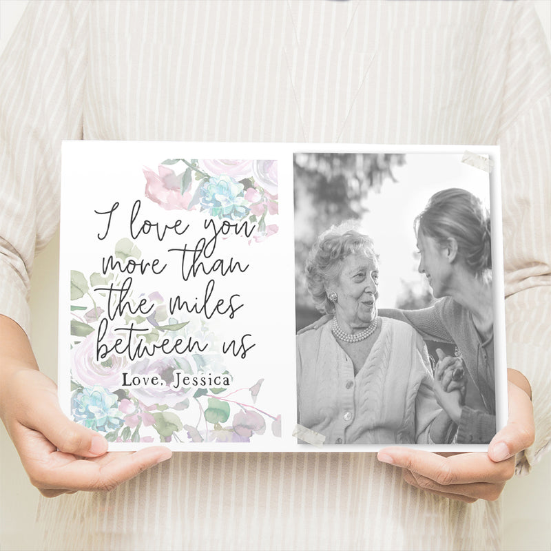Mothers Day Gifts From Daughter - I Love You More Than The Miles Between Us - Photo Sign