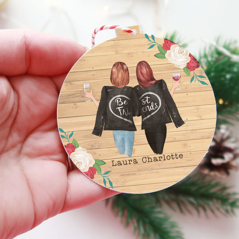 Personalised Christmas Decoration - 2 Girls - We'll Be Friends Until We're Old And Senile. Then We'll Be New Best Friends