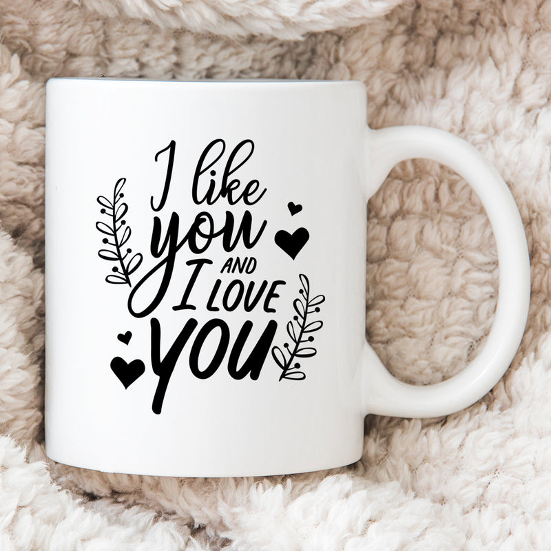 Personalised Gift For Partner - Personalised Valentines Mug - I Like You And I Love You