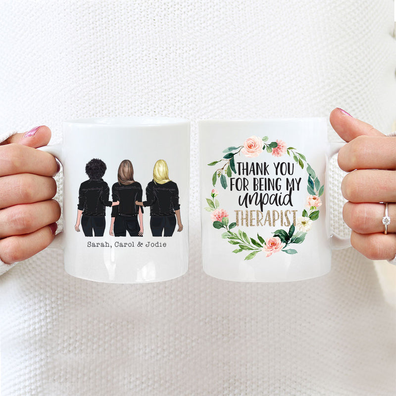 Personalised Mug For 3 Sisters - 3 Girls - Thank You For Being My Unpaid Therapist