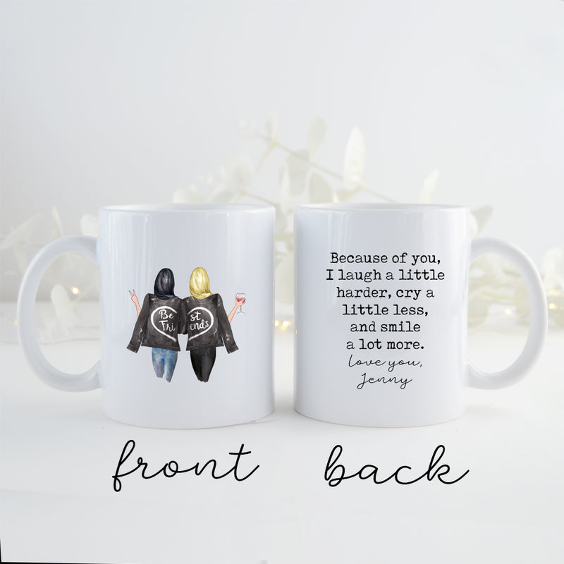 TheGreenDovecote _ Personalised Mug - Best Friend Gift. Because Of You I Laugh A Little Harder, Cry A Little Less And Smile A Little More