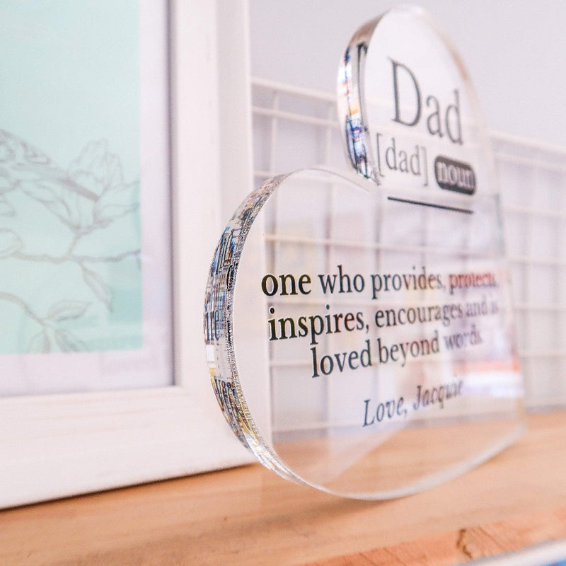Fathers Day Heart -  Dad Definition - One Who Provides, Protects & Inspires